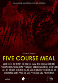 Five Course Meal (2018)