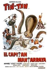 Poster of El capitán Mantarraya