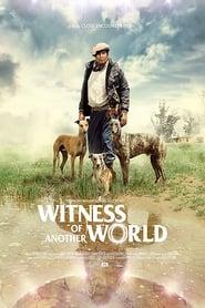 Testigo de Otro Mundo