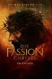 die passion christi deutsch ganzer film