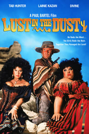 فيلم Lust in the Dust مترجم