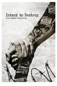 Poster for Intent to Destroy: Death, Denial & Depiction