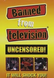 Banned from Television (1998)