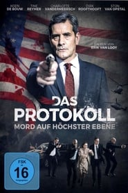 Das Protokoll – Mord auf höchster Ebene (2016)