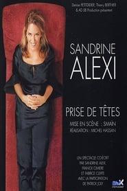 Sandrine Alexi - Prise de têtes