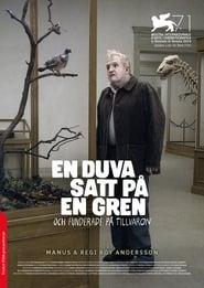 Una paloma se posó en una rama a reflexionar sobre la existencia (2014)