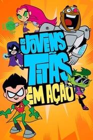 Os Jovens Titãs em Ação – Teen Titans Go