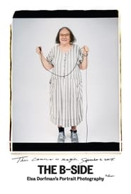 Watch The B-Side: Elsa Dorfman's Portrait Photography (2016) Full Movie Online