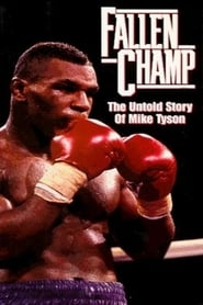 Fallen Champ: The Untold Story of Mike Tyson (1993)