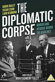 The Diplomatic Corpse (1958)