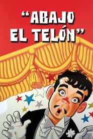 Cantinflas – Abajo el telon (1955)