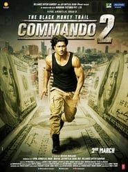 Commando 2 (2017) | Commando 2: The Black Money Trail