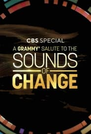 A Grammy Salute to Sounds of Change
