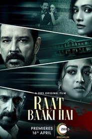Raat Baaki Hai (2021) Hindi Movie ZEE5 Original
