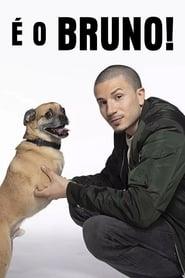 É o Bruno!