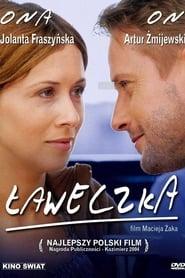 Ławeczka (2004) Cda Online Cały Film Zalukaj