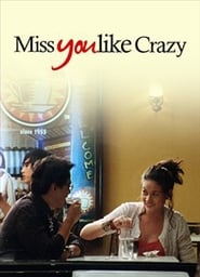 Miss You Like Crazy 2010 full pinoy movies