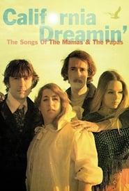 فيلم California Dreamin': The Songs of The Mamas & The Papas مترجم