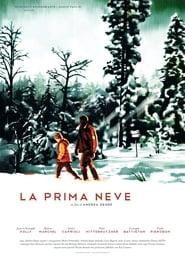 La Prima Neve movie