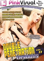 Double Penetration Tryouts 11