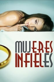 Mujeres infieles 2004