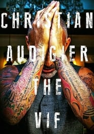 Christian Audigier: The VIF