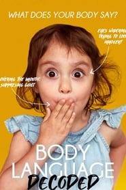 Body Language Decoded : La communication non verbale