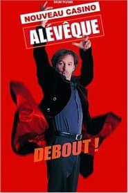 Christophe Alévêque - Debout ! (au Casino de Paris)