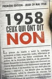 1958, ceux qui ont dit non 2018