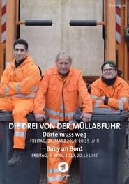 Die Drei von der Müllabfuhr – Baby an Bord (2019)