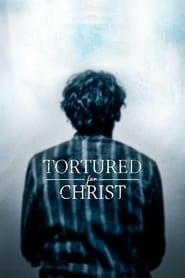Tortured for Christ 2018