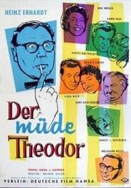 Der müde Theodor 1957
