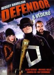 Defendor – A véderő