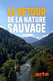 Le retour de la nature sauvage 2020