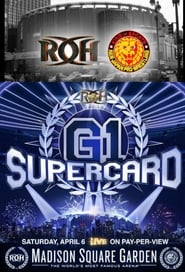 Ring of Honor & New Japan Pro-Wrestling present: G1 Supercard (2019)