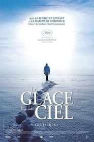 Nonton Movie Online Ice and the Sky (2015)