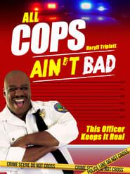 ALL COPS AIN'T BAD 2020