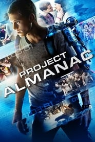 Project Almanac [2015]