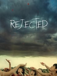 Rejected (2018)
