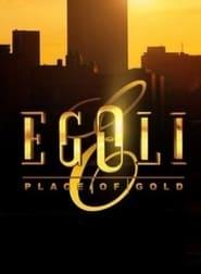 Egoli: Place of Gold