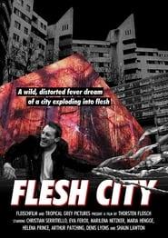 Flesh City [2019]