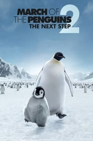 Poster March of the Penguins 2: The Next Step