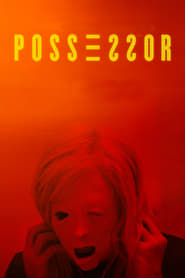 Possessor Uncut - No body is safe. - Azwaad Movie Database