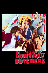 Bloodthirsty Butchers (1970)