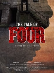 The Tale of Four (2017)