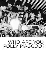 Vem är du, Polly Maggoo?