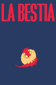 La Bestia (2021)