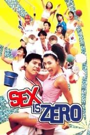 Sex Is Zero (2002)