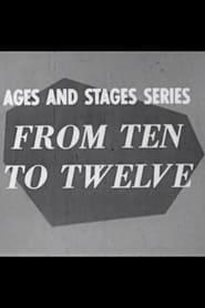 From Ten to Twelve 1957