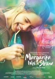 فيلم Margarita with a Straw 2014 مترجم